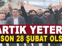 Artık yeter; 28 Mazlumlarına Özgürlük!