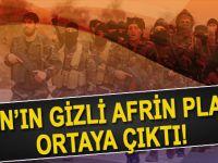 İran'ın Afrin için gizli planı ortaya çıktı!