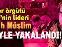YPG'nin lideri Salih Müslim yakalandı!