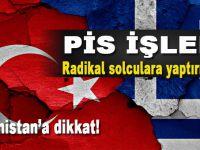 """""""Yunanistan'ı başımıza bela edebilirler, tetikte durmalıyız!"""""""