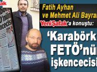 Fatih Ayhan ve Mehmet Ali Bayram FETÖ'nün işkencecisi Karabörk'ü anlattı!