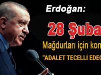 Erdoğan 28 Şubat mağdurları için konuştu; Adalet tecelli edecek!