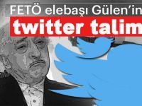 Fetullah'ın, yeni twitter talimatı!