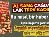 Aydın Doğan'ın gazetesi azgınlık ve sapkınlığın çıtasını yükseltti!