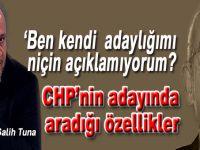 Salih Tuna; CHP'nin cumhurbaşkanı adayı böyle bir şey mi?