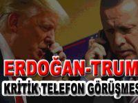 Cumhurbaşkanı Erdoğan, ABD BaşkanıTrump ile telefonda görüştü!
