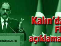 Cumhurbaşkanlığı Sözcüsü Kalın'dan flaş açıklamalar!..