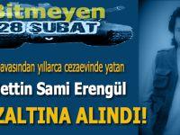 Celalettin Sami Erengül İstanbul'da gözaltına alındı!