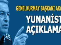 """Genelkurmay Başkanı Akar'dan """"Yunanistan"""" açıklaması!"""