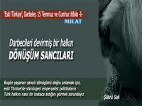 """Şükrü Sak yazdı; """"Eski Türkiye"""", Darbeler (15 Temmuz) ve Cumhur İttifakı -I-"""