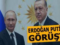 Cumhurbaşkanı Erdoğan Putin ile görüştü!
