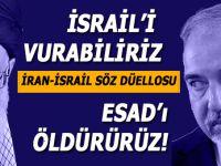 """İran-İsrail söz düellosu; """"İsrail'i vurabiliriz... Esed'i öldürürüz!.."""""""