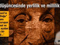 Ufuk Coşkun: Türk düşüncesinde yerlilik ve millilik!
