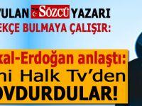"""Sözcü yazarı; """"Baykal ile Erdoğan anlaştı, beni kovdurdular!.."""""""