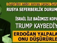 Dugin: Saldırıyı kışkırtan İsrail'di!