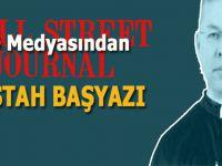 Wall Street Journal'dan küstah başyazı; Türkiye cezalandırılmalı!