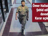 Ömer Halisdemir'i şehid eden darbecilerin cezası belli oldu!