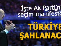 İşte Ak Parti'nin seçim manifestosu; Türkiye şahlanacak!