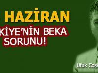 """Ufuk Coşkun: """"24 Haziran seçimleri ve Türkiye'nin beka sorunu..."""""""