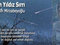 Kayan Yıldız Sırrı... Salih Mirzabeyoğlu...