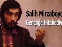 Salih Mirzabeyoğlu; Gençliğe Hitabediyorum!