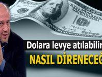 Salih Tuna: Dolara levye atılabilir mi?.. Nasıl direneceğiz?...