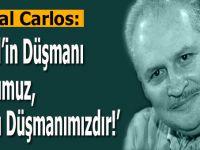 Çakal Carlos: İsrail'in düşmanı dostumuz, dostu düşmanımızdır!