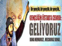 Salih Mirzabeyoğlu'nun dilinden; Gençliğin Üstad Necip Fazıl'a Cevabı!