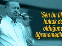 """Erdoğan'dan İnce'ye; """"Sen bu ülkenin hukuk devleti olduğunu hala öğrenemedin mi?"""""""