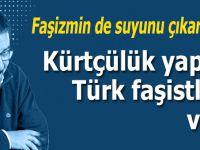 """""""Kürtçülük yapan Türk faşistleri; """"Marazi bir Tayyip düşmanlığı"""" dürtüsüyle HDP'ye oy toplamaya çalışıyorlar"""