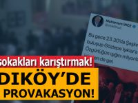 CHP'nin Kadıköy provokasyonu böyle deşifre edildi!