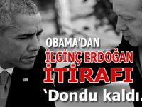 Obama'dan ilginç Erdoğan itirafı; Dondu kaldı!