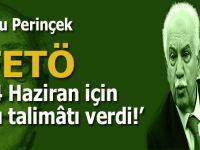 Doğu Perinçek: FETÖ, 24 Haziran seçimleri için bu talimâtı verdi!