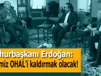 Cumhurbaşkanı Erdoğan: İlk işimiz OHAL'i kaldırmak olacak!