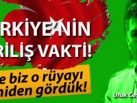 Ufuk Coşkun yazdı; Türkiye'nin diriliş vakti!