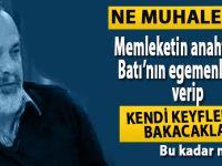 """Haşmet Babaoğlu: """"Memleketin anahtarını Batı'nın egemenlerine verip kendi keyiflerine bakacaklar!"""""""