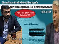 Şükrü Sak'ın Eren Erdem'in açtığı, 'bana şerefsiz dedi' davasında mahkemeye sunduğu savunma!