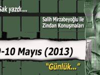 """Şükrü Sak yazdı; (Salih Mirzabeyoğlu ile Zindan konuşmaları): """"Bu adam ölürse ben ne yaparım..."""""""