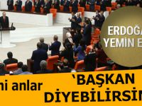 """TBMM'de tarihi anlar, Erdoğan; """"Başkan diyebilirsiniz!.."""""""