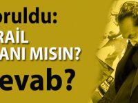 Adnan Oktar'a 'İsrail ajanı mısın' diye soruldu, cevab?..