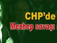 CHP'de mezhep savaşı mı?