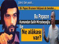 Şükrü Sak yazdı; Bu papazın Salih Mirzabeyoğlu ve İBDA ile ne alâkası var?