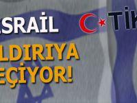Büyük tehdit var; İsrail TİKA'ya karşı saldırıya geçiyor!
