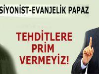 Başkan Erdoğan; Tehditlere prim vermeyiz!