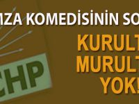CHP'deki imza komedisinin sonu; Kurultay murultay yok!
