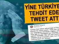 Trump gece yarısı paylaştığı bir tweet ile Türkiye'yi bir kez daha tehdit etti!