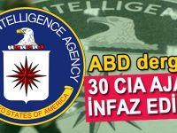 Çin'de 30 CIA ajanı infaz edildi!
