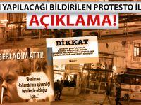 Bugün yapılacağı açıklanan protesto ile ilgili açıklama!