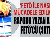 """""""FETÖ ile nasıl mücadele edilmeli"""" raporu yazan adam FETÖ'den ceza aldı!"""