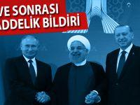 İşte Tahran'daki zirve sonrası açıklanan 12 maddelik ortak bildiri!